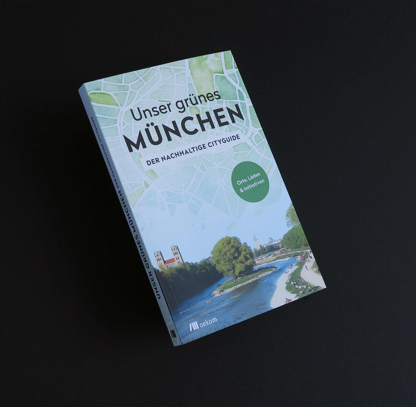 """Cover """"Unser grünes München – der nachhaltige Cityguide"""""""